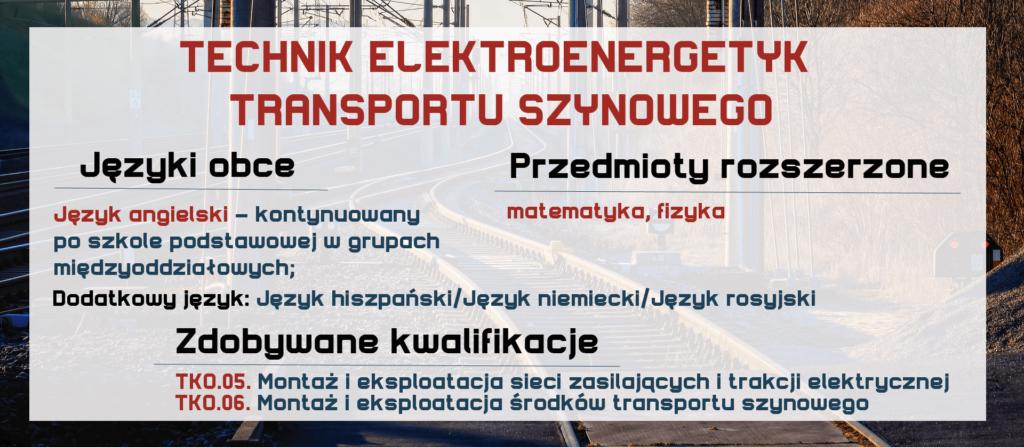 TECHNIK ELEKTROENERGETYK TRANSPORTU SZYNOWEGO Zespół Szkół Komunikacji